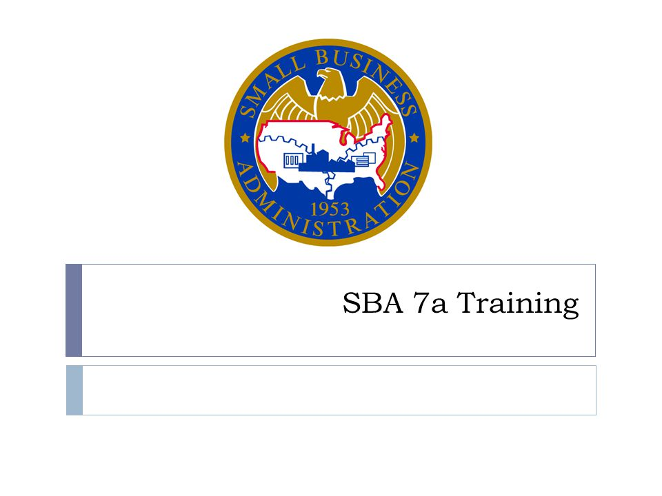 SBA 7a Training