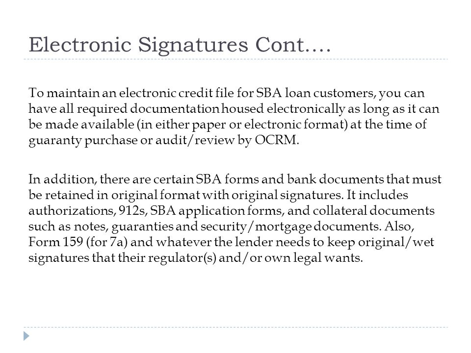 Electronic Signatures Cont.…