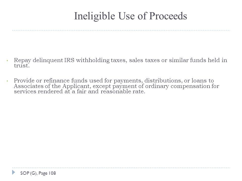 Ineligible Use of Proceeds