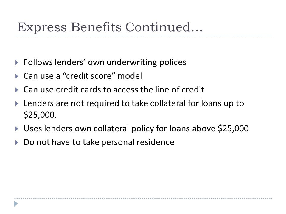 Express Benefits Continued…