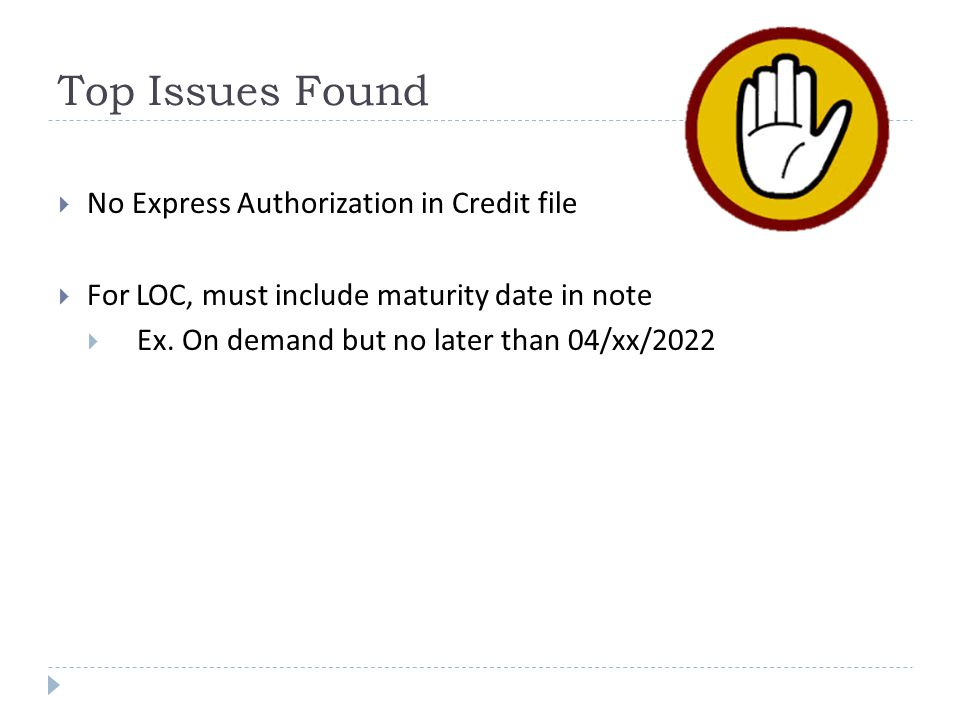Top Issues Found No Express Authorization in Credit file