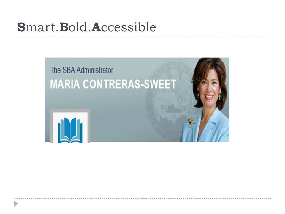 Smart.Bold.Accessible