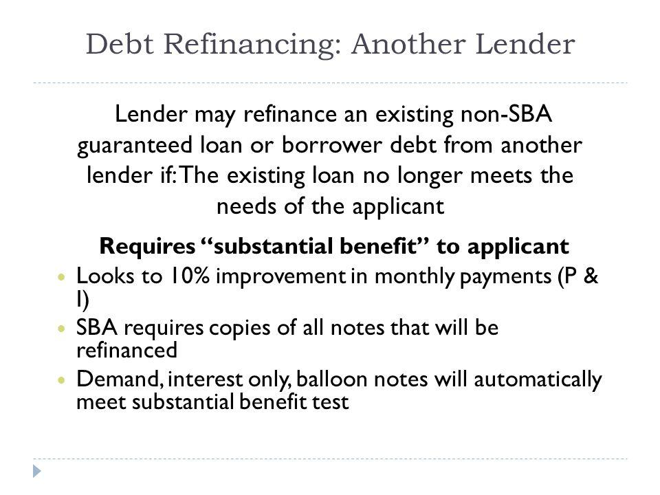 Debt Refinancing: Another Lender