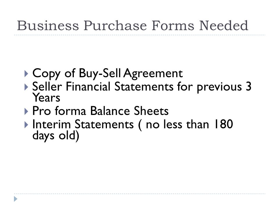 Business Purchase Forms Needed