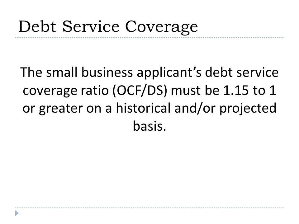 Debt Service Coverage