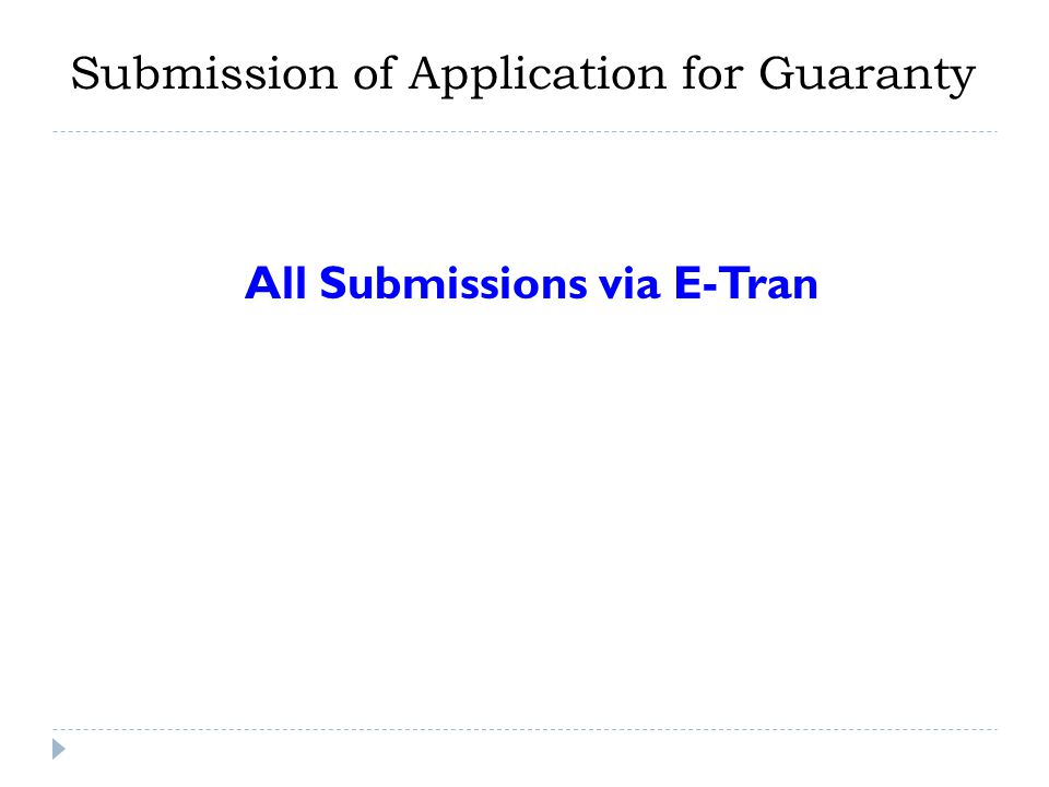 Submission of Application for Guaranty