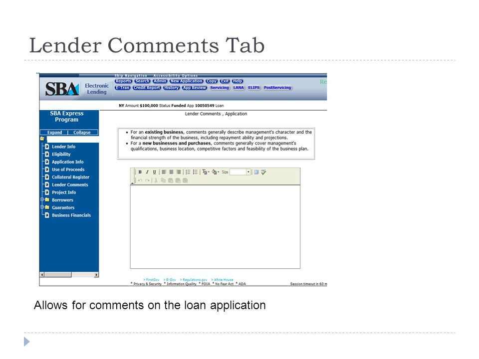 Lender Comments Tab Allows for comments on the loan application
