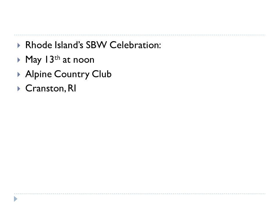 Rhode Island's SBW Celebration: