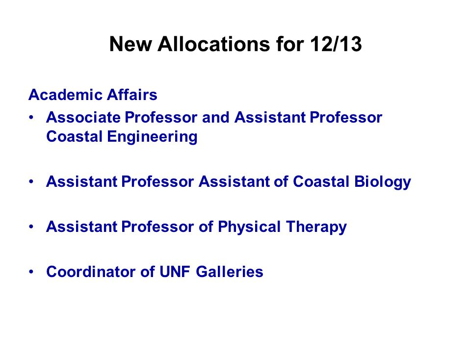 New Allocations for 12/13 Academic Affairs