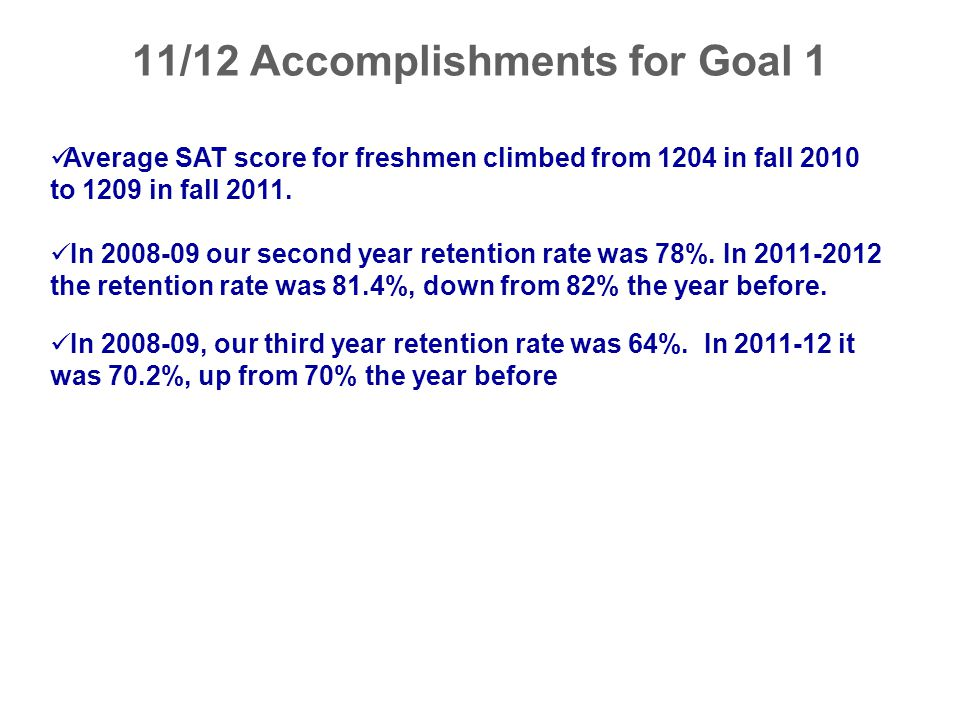 11/12 Accomplishments for Goal 1