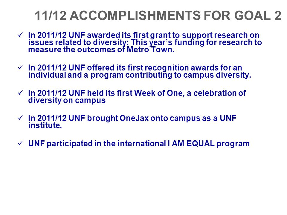 11/12 ACCOMPLISHMENTS FOR GOAL 2