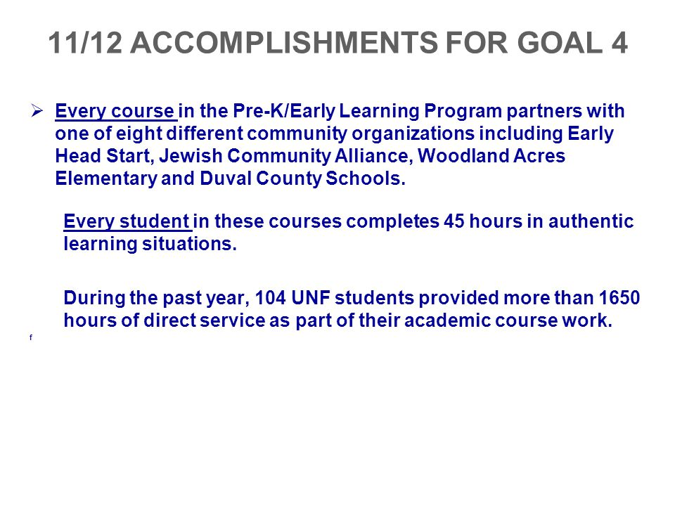 11/12 ACCOMPLISHMENTS FOR GOAL 4
