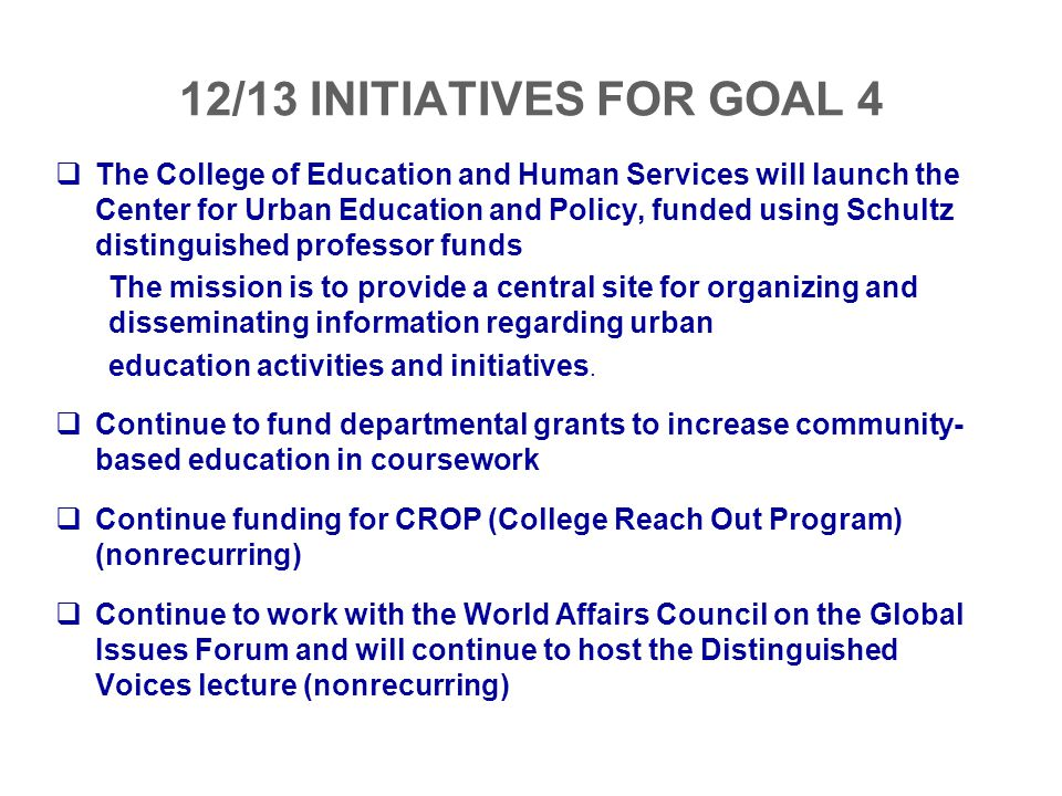 12/13 INITIATIVES FOR GOAL 4