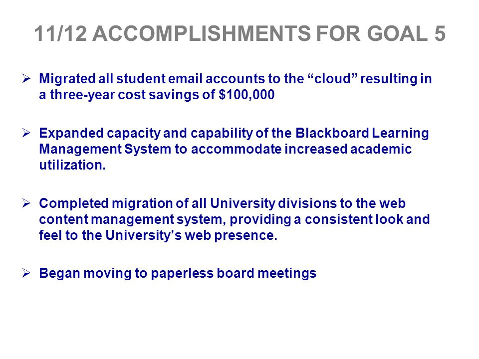 11/12 ACCOMPLISHMENTS FOR GOAL 5