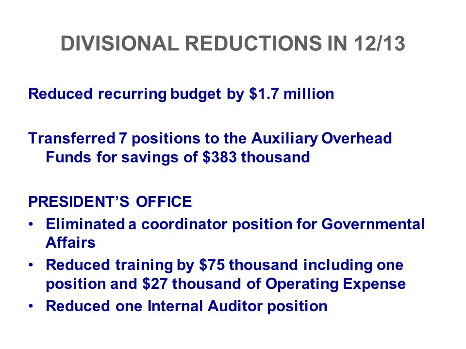 DIVISIONAL REDUCTIONS IN 12/13