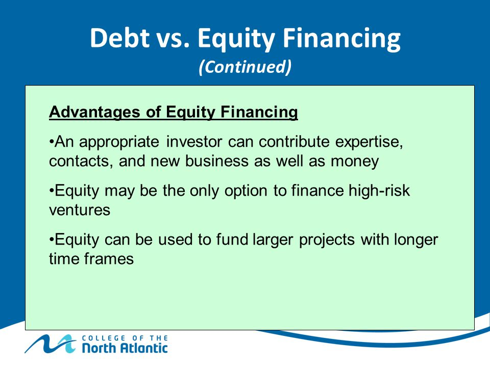 Debt vs. Equity Financing (Continued)