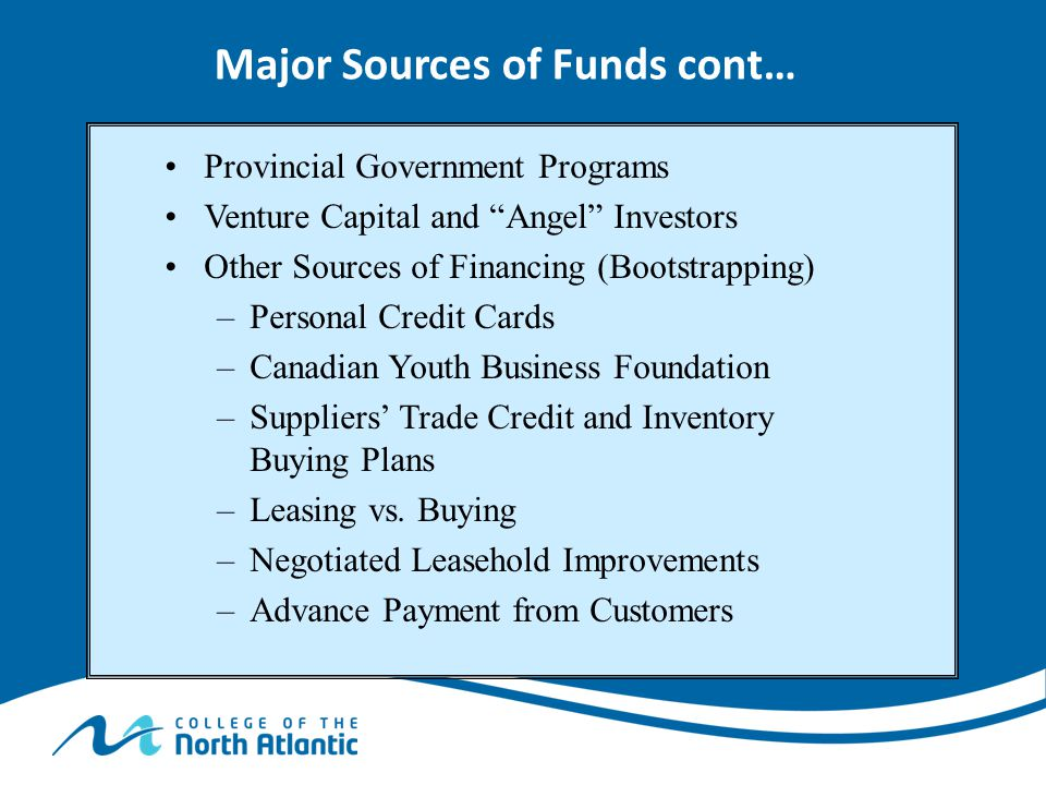 Major Sources of Funds cont…