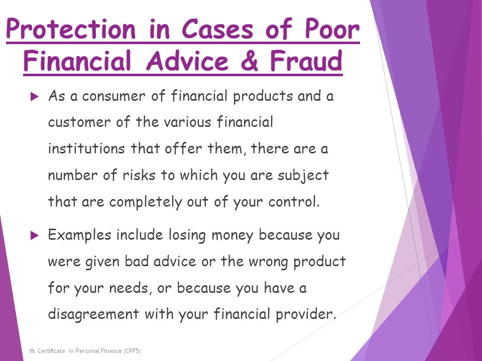 Protection in Cases of Poor Financial Advice & Fraud