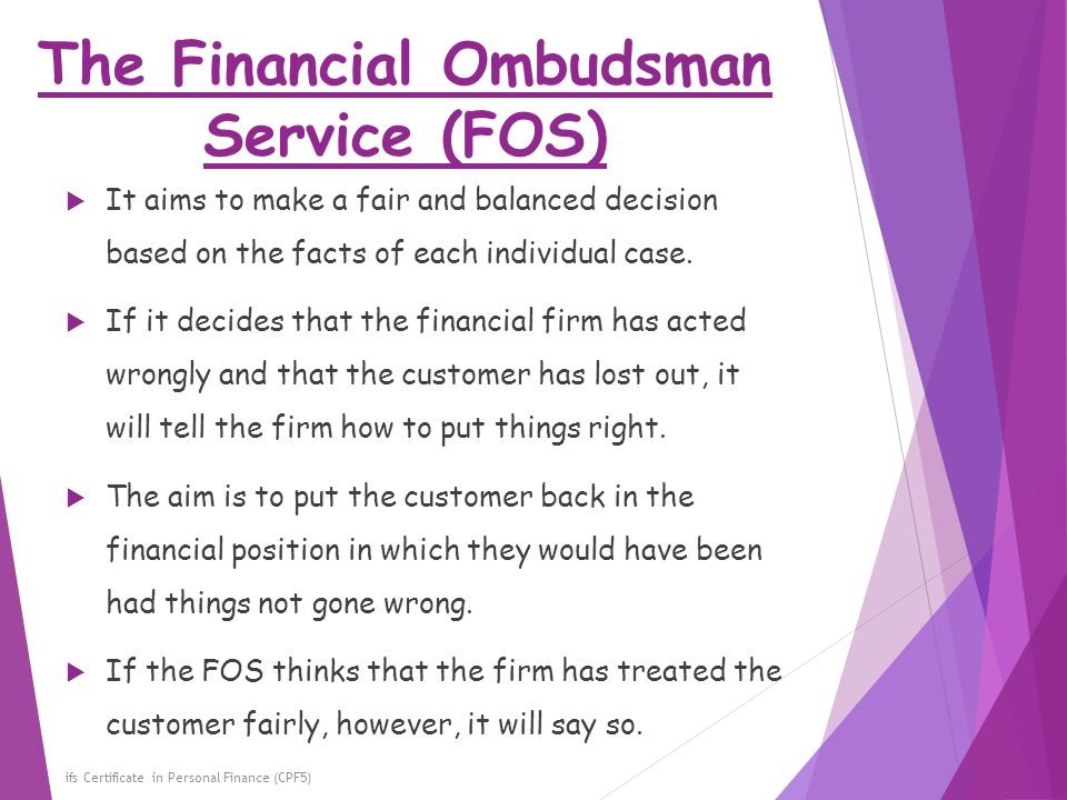 The Financial Ombudsman Service (FOS)