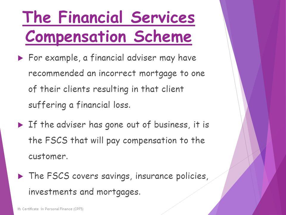 The Financial Services Compensation Scheme