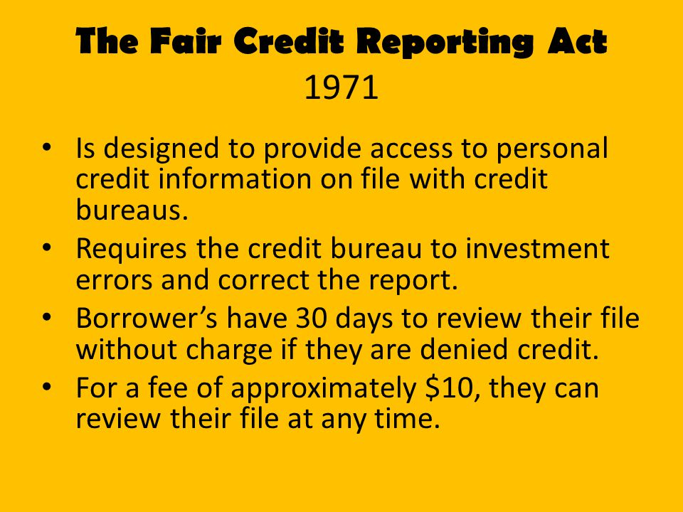The Fair Credit Reporting Act 1971