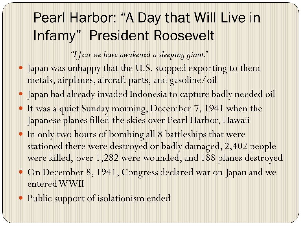 Pearl Harbor: A Day that Will Live in Infamy President Roosevelt