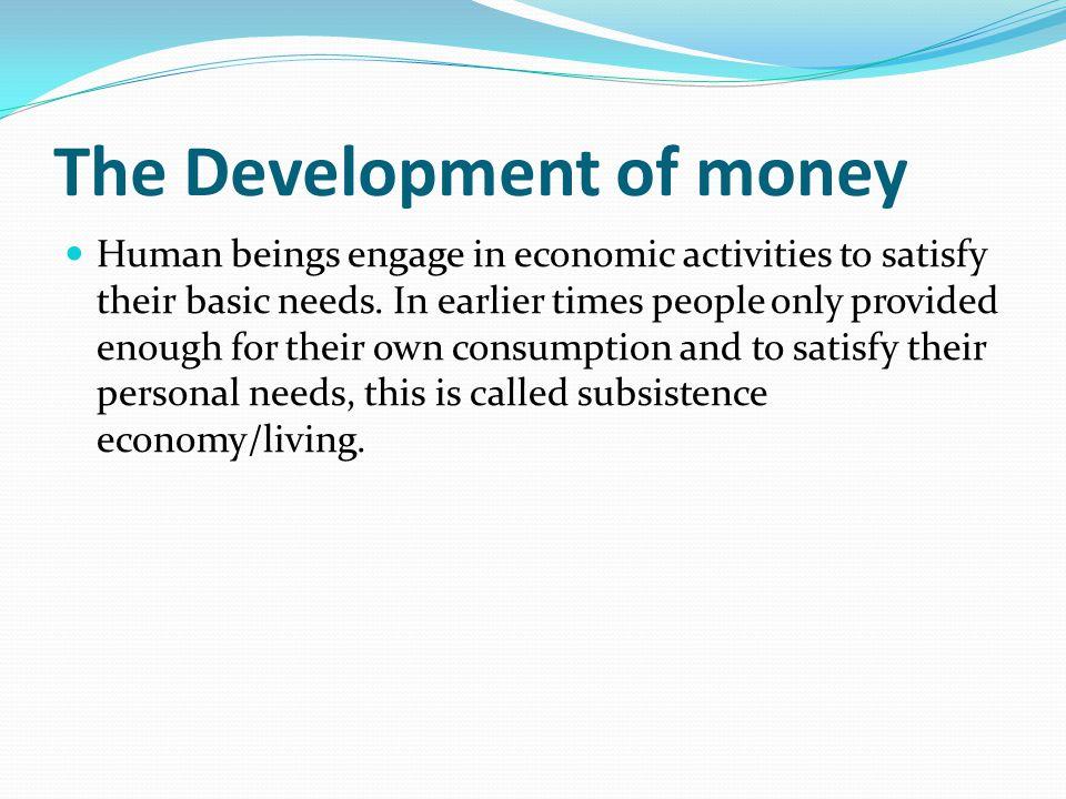 The Development of money