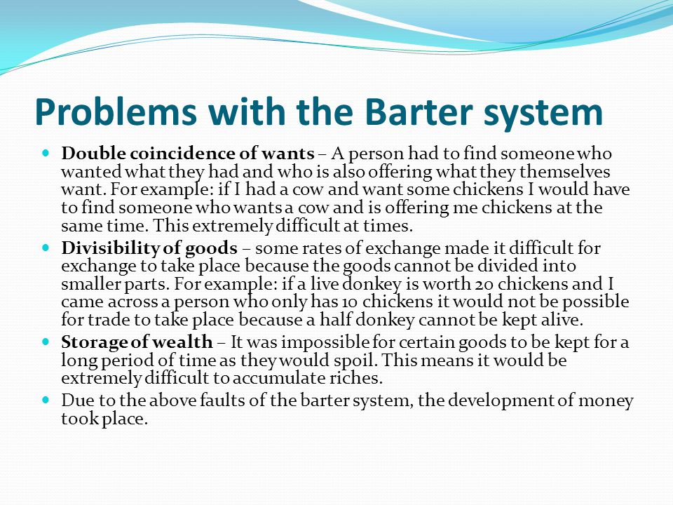 Problems with the Barter system
