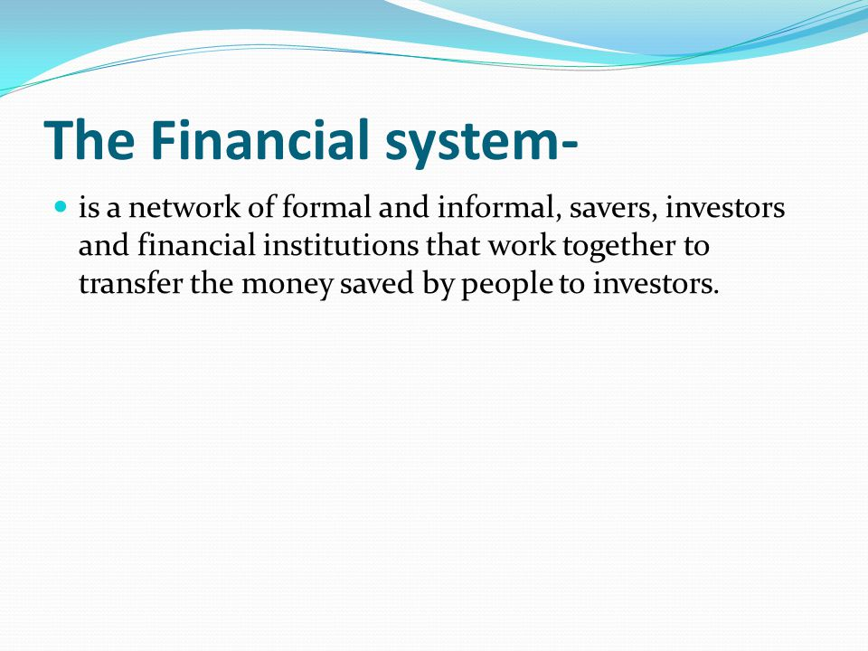 The Financial system-