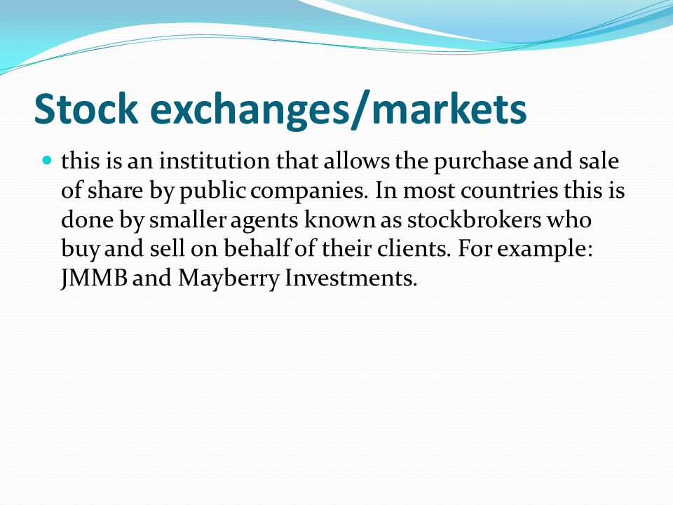 Stock exchanges/markets