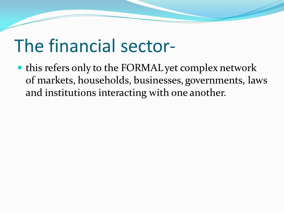 The financial sector-