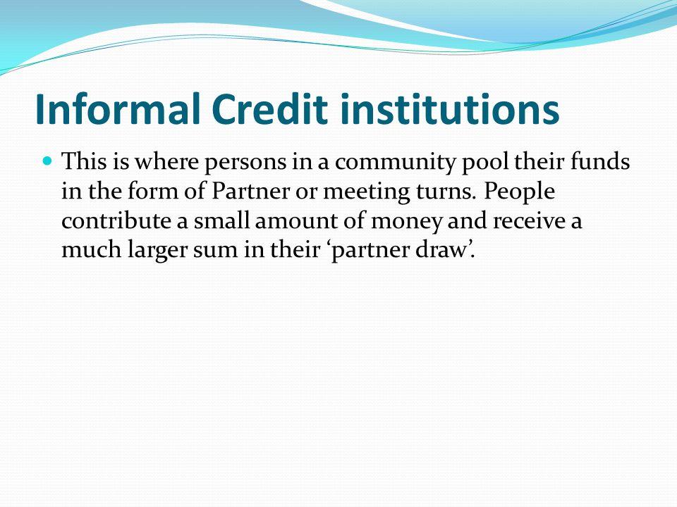 Informal Credit institutions