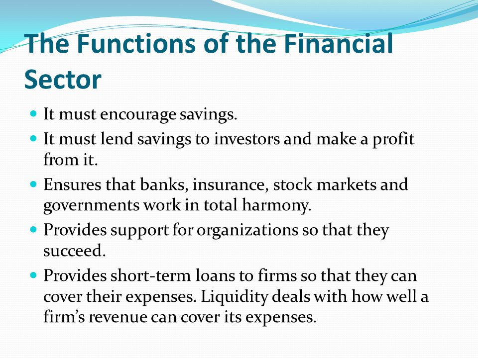 The Functions of the Financial Sector