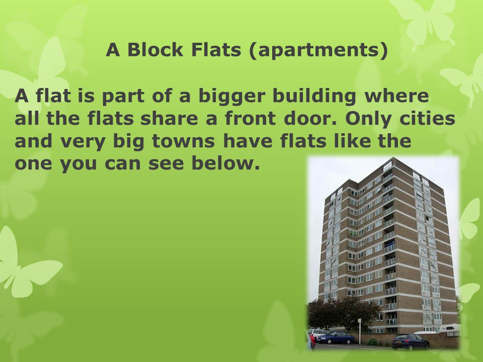 A Block Flats (apartments)