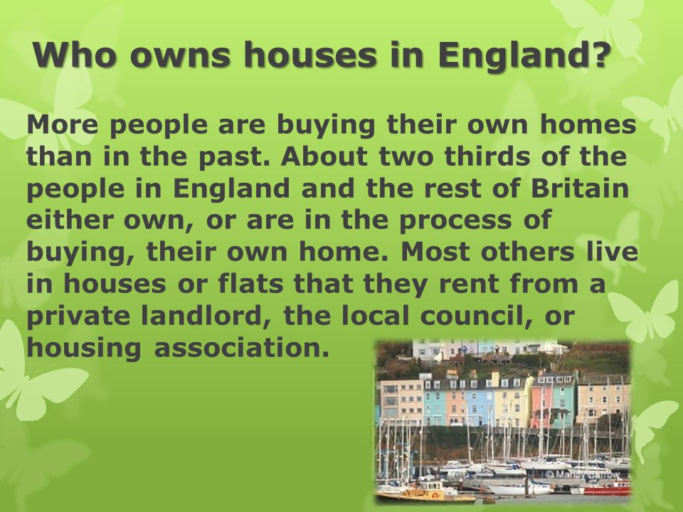 Who owns houses in England