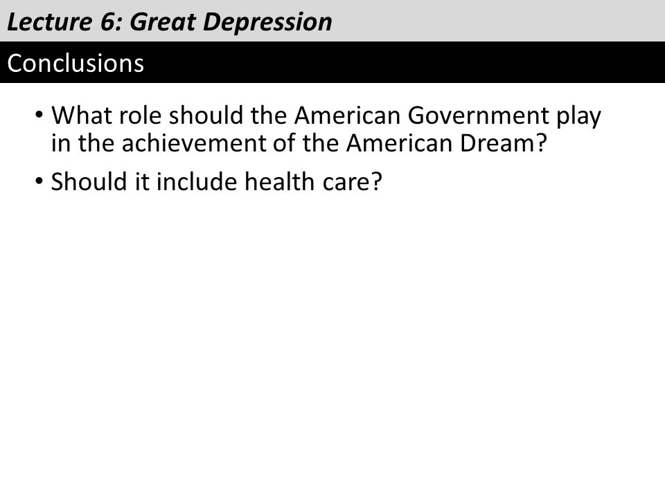Lecture 6: Great Depression Conclusions