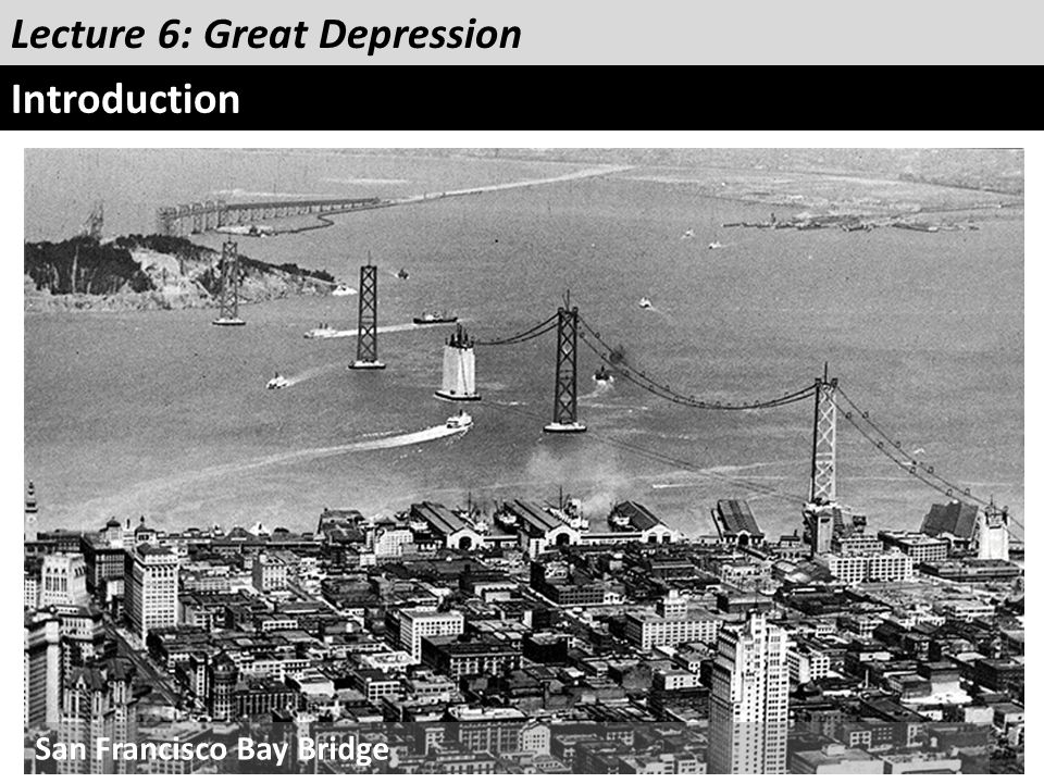 Lecture 6: Great Depression Introduction