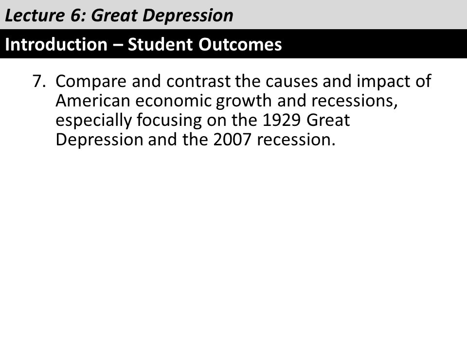 Lecture 6: Great Depression Introduction – Student Outcomes