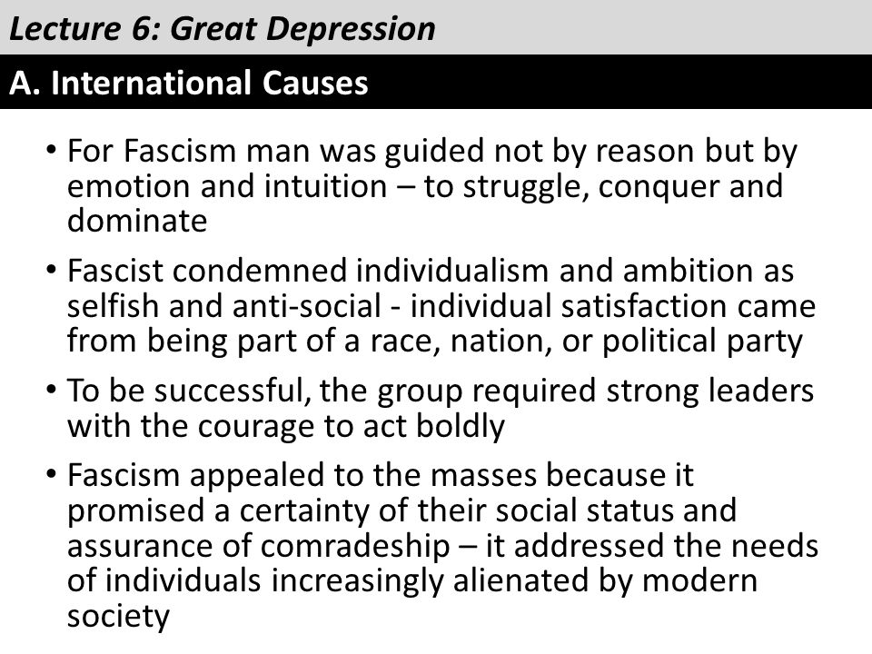 Lecture 6: Great Depression A. International Causes