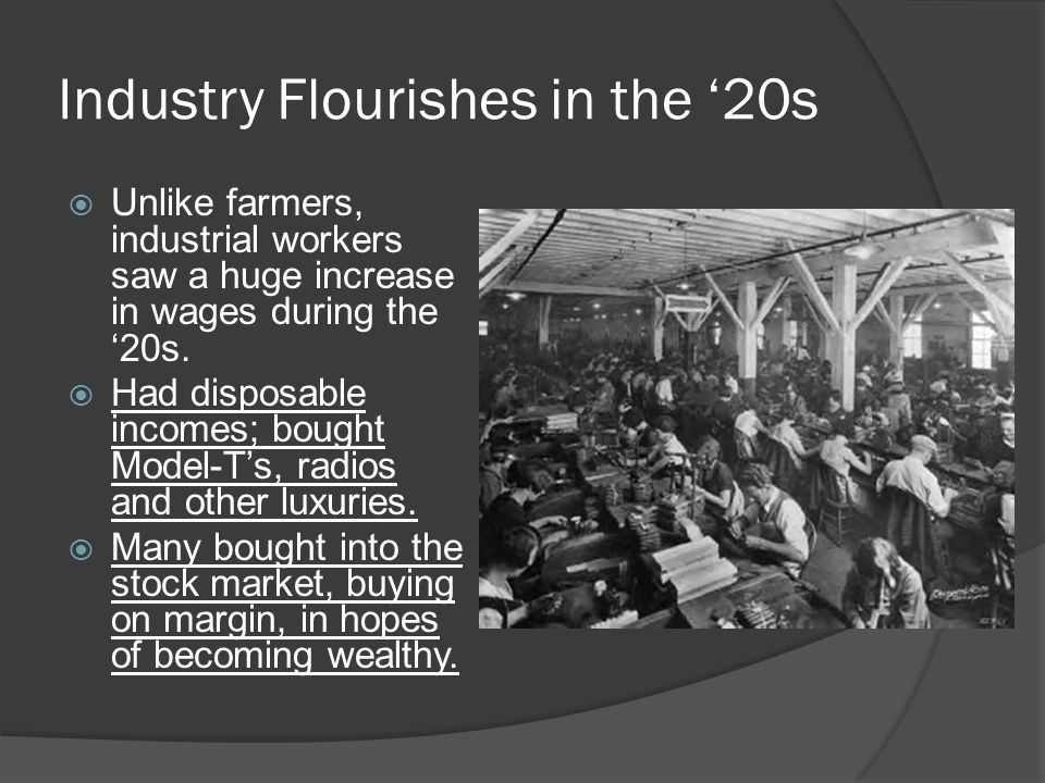 Industry Flourishes in the '20s