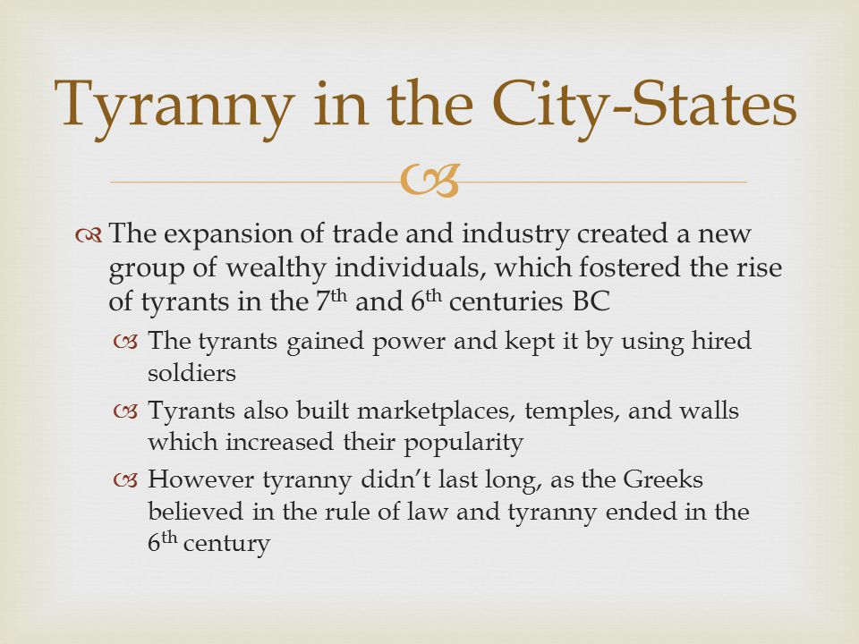 Tyranny in the City-States