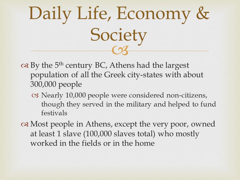 Daily Life, Economy & Society
