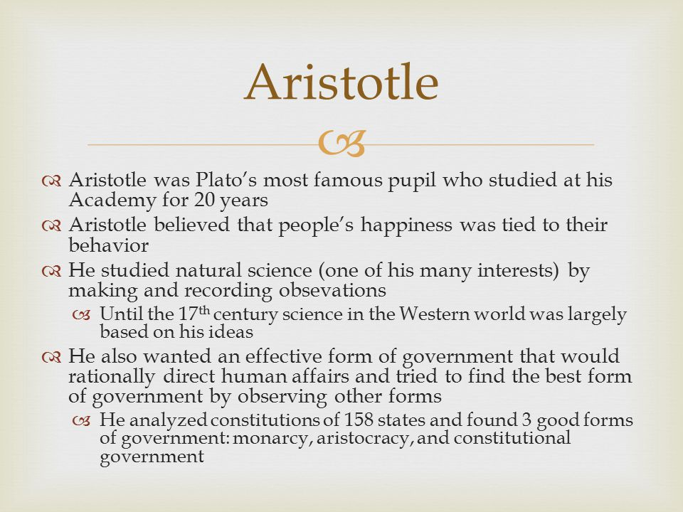 Aristotle Aristotle was Plato's most famous pupil who studied at his Academy for 20 years.