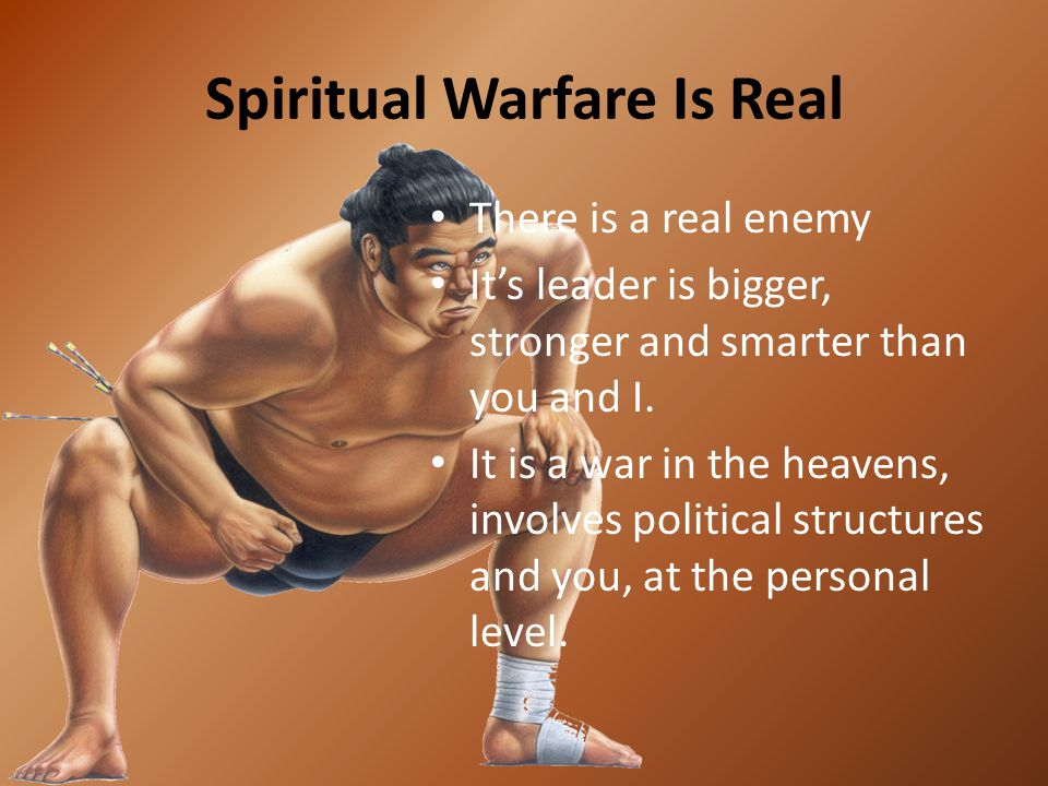 Spiritual Warfare Is Real