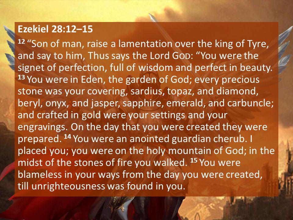 Ezekiel 28:12–15