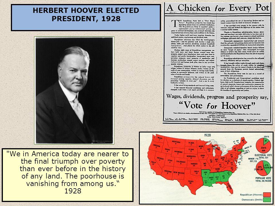 HERBERT HOOVER ELECTED PRESIDENT, 1928