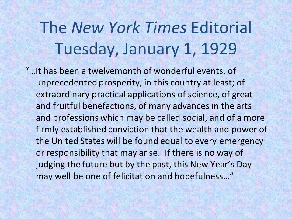 The New York Times Editorial Tuesday, January 1, 1929