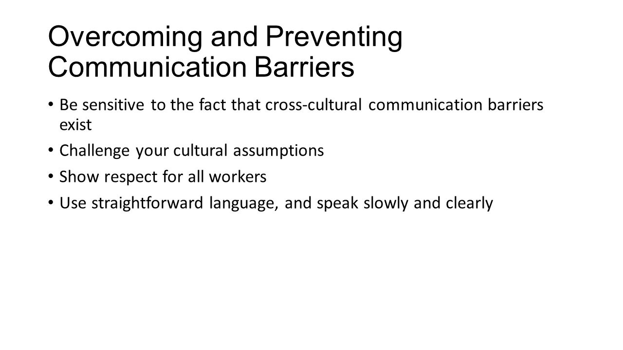 Overcoming and Preventing Communication Barriers