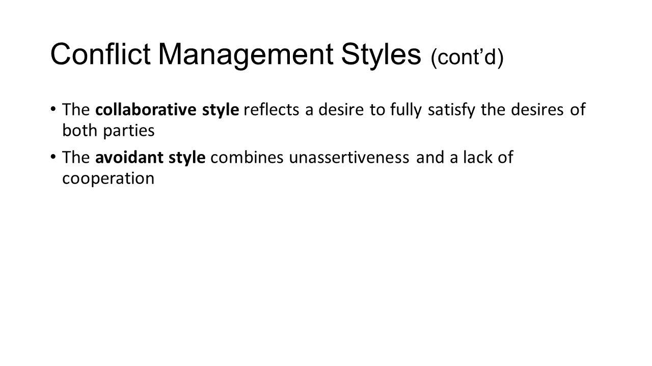Conflict Management Styles (cont'd)