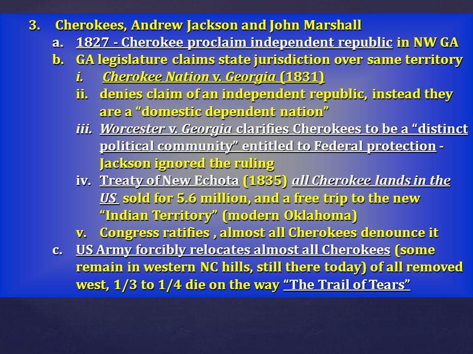 Cherokees, Andrew Jackson and John Marshall